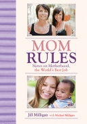 Mom Rules