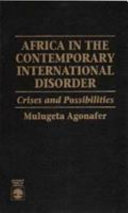 Africa in the Contemporary International Disorder