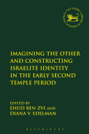 Imagining the Other and Constructing Israelite Identity in the Early Second Temple Period [Pdf/ePub] eBook