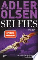 Selfies  : Der siebte Fall für das Sonderdezernat Q in Kopenhagen Thriller