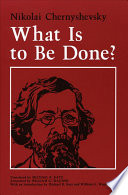 """What Is to Be Done?"" by Nikolai Chernyshevsky, Michael R. Katz, William G. Wagner, Michael B. Katz"