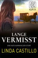 Lange Vermisst - Eine Kate-Burkholder-Story