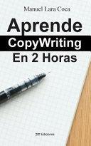 Aprende Copywriting En 2 Horas