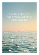 Tunable Security for Deployable Data Outsourcing