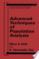Advanced Techniques of Population Analysis Book