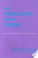 Proceedings of the International Colloquium on the Portuguese and the Pacific