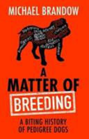 A Matter of Breeding by Michael Brandlow