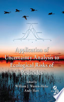 Application Of Uncertainty Analysis To Ecological Risks Of Pesticides Book PDF