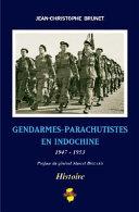 Gendarmes-parachutistes en Indochine