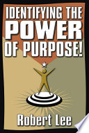 Identifying The Power Of Purpose  Book