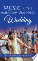 Music in the American Diasporic Wedding