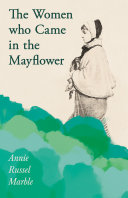 The Women who Came in the Mayflower [Pdf/ePub] eBook