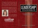 The Leadership Tinderbox Book