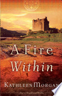 A Fire Within  These Highland Hills Book  3