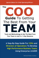 The COO Guide To Getting The Best From Your Team