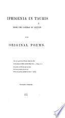 Iphigenia in Tauris  From the German of Goethe  With Original Poems   By Anna R  Bennett