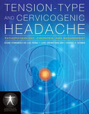 Tension-Type and Cervicogenic Headache: Pathophysiology, Diagnosis, and Management