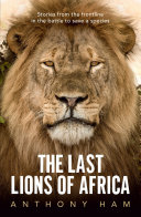 The Last Lions of Africa Pdf/ePub eBook