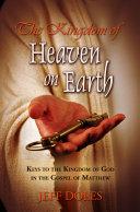 The Kingdom of Heaven on Earth Book