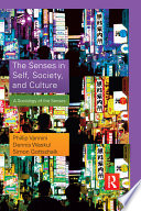The Senses In Self Culture And Society