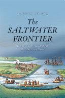 The Saltwater Frontier