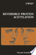 Reversible Protein Acetylation