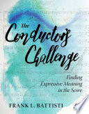 The Conductor s Challenge