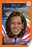 Who Is Kamala Harris