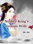 Nether King s Genius Wife