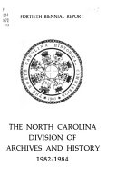 Biennial Report of the North Carolina State Department of Archives and History