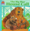 The Big Blue House Call Book
