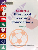 California Preschool Learning Foundations  Visual and performing arts  Physical development  Health