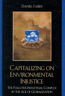 Capitalizing on Environmental Injustice Book
