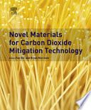 Novel Materials for Carbon Dioxide Mitigation Technology