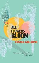 All Flowers Bloom
