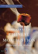 Illustrated Chinese Moxibustion Techniques and Methods Pdf/ePub eBook