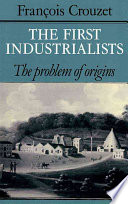 The First Industrialists
