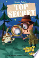 Uncle John s Top Secret Bathroom Reader For Kids Only  Collectible Edition