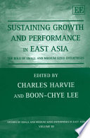Sustaining Growth and Performance in East Asia Book