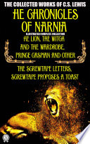 The Collected Works of C S  Lewis  The Chronicles of Narnia Illustrated complete collection