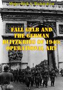 Fall Gelb And The German Blitzkrieg Of 1940: Operational Art Pdf/ePub eBook