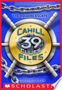 The 39 Clues  The Cahill Files  4  The Houdini Escape Book