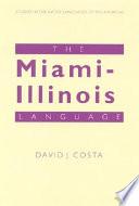The Miami Illinois Language