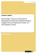 Pdf Knowledge Content in Outsourced Information Systems Development Projects. Insights from an Exploratory Study of a Developing Country Telecharger