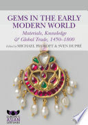 Gems in the Early Modern World