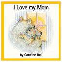 I Love My Mom Book