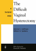The Difficult Vaginal Hysterectomy