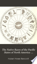 The Native Races of the Pacific States of North America  Civilized nations