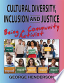 Cultural Diversity  Inclusion and Justice Book