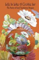 Life Is Like a Cookie Jar: The Poetry of Caryl VanAlstyne Shugars